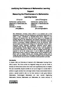 Justifying the Existence of Mathematics Learning Support Measuring the Effectiveness of a Mathematics. Learning Centre