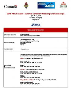 Juvenile Canadian Wrestling Championships April 15-17, 2015 University of Calgary Calgary, AB