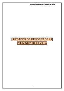 Juzgados de Menores de la provincia de Sevilla JUZGADOS DE MENORES DE LA PROVINCIA DE SEVILLA