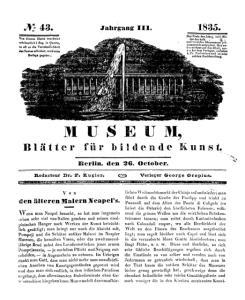 JV- 43. M U S E U M, Blätter für bildende Kunst. Jahrgang I I I Berlin, den 2. Octofrer. den älteren Malern STeapel s