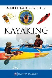 K AYAKING. A Scout Is Trustworty. Please do not copy or distribute this electronic version