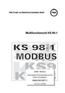 K KS KS9 KS98 KS Multifunctionunit KS PMA Prozeß- und Maschinen-Automation GmbH. KS98-1 Modbus