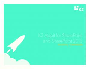 K2 Appit for SharePoint and SharePoint 2013 TECHNICAL COMPARISON