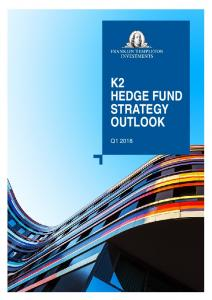 K2 HEDGE FUND STRATEGY OUTLOOK