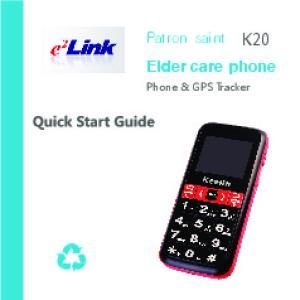K20. Patron saint. Elder care phone. Phone & GPS Tracker