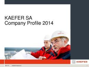 KAEFER SA Company Profile 2014