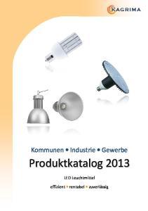 KAGR IM A. Kommunen Industrie Gewerbe. LED Leuchtmittel. effizient rentabel zuverlässig