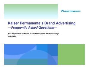 Kaiser Permanente s Brand Advertising