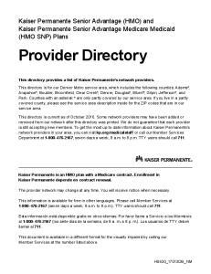 Kaiser Permanente Senior Advantage (HMO) and Kaiser Permanente Senior Advantage Medicare Medicaid (HMO SNP) Plans
