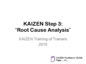KAIZEN Step 3: Root Cause Analysis