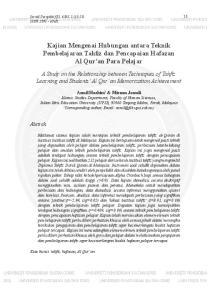 Kajian Mengenai Hubungan antara Teknik Pembelajaran Tahfiz dan Pencapaian Hafazan Al Qur an Para Pelajar