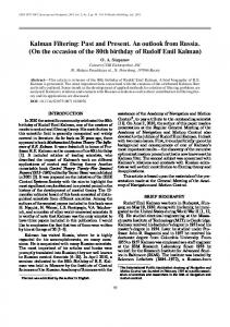 Kalman Filtering: Past and Present. An outlook from Russia. (On the occasion of the 80th birthday of Rudolf Emil Kalman)