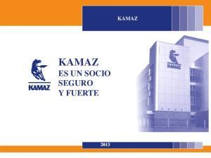 KAMAZ KAMAZ ES UN SOCIO SEGURO Y FUERTE