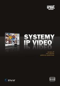 kamery IP oraz otwarte platformy systemowe