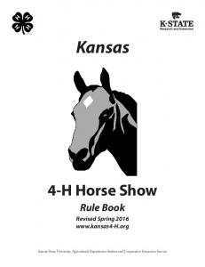 Kansas 4-H Horse Show Rule Book Revised Spring 2016