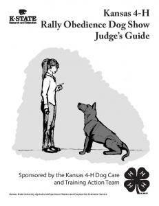 Kansas 4-H Rally Obedience Dog Show Judge s Guide