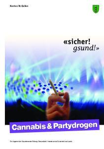 Kanton St.Gallen Cannabis & Partydrogen
