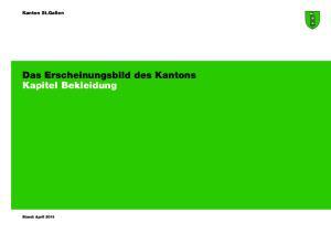 Kanton St.Gallen. Das Erscheinungsbild des Kantons Kapitel Bekleidung