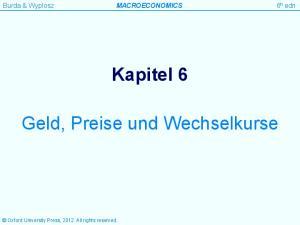 Kapitel 6. Geld, Preise und Wechselkurse