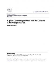 Kaplan: Continuing Problems with the Constant Acknowledgment Rule