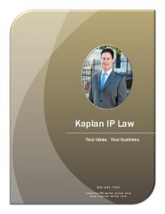 Kaplan IP Law. Your ideas. Your business