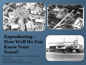 Kapuskasing How Well Do You Know Your Town?