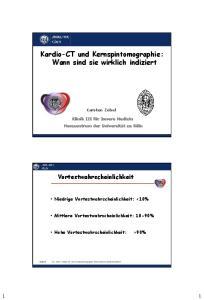 Kardio-CT und Kernspintomographie: Wann sind sie wirklich indiziert