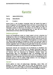 Karotte. Bestäubungsbiologie. Standort. Familie: Apiaceae (Doldenblütler) Gattung: Daucus (Karotte) Art: D. carota L