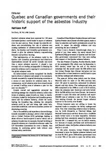 Kathleen Ruff. Editorial Quebec and Canadian governments end their historic support of the asbestos industry