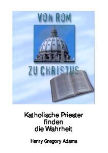 Katholische Priester finden die Wahrheit