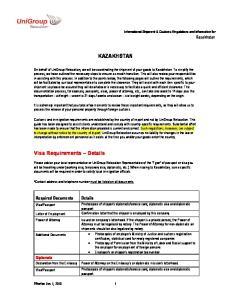 KAZAKHSTAN. Visa Requirements Details. Required Documents. Diplomats. International Shipment & Customs Regulations and Information for Kazakhstan