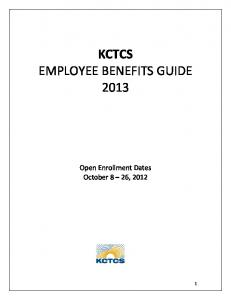 KCTCS EMPLOYEE BENEFITS GUIDE 2013