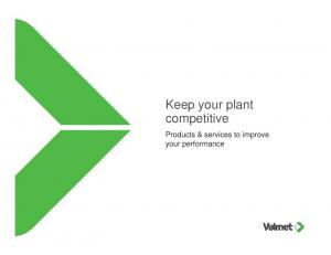 Keep your plant competitive. Products & services to improve your performance