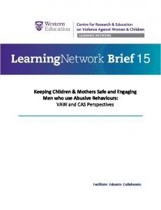 Keeping Children & Mothers Safe and Engaging Men who use Abusive Behaviours: VAW and CAS Perspectives