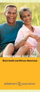 Keeping your mind sharp. Brain health and African-Americans