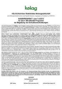 KELAG-Kärntner Elektrizitäts-Aktiengesellschaft. BASISPROSPEKT vom für das Programm zur Begebung von Schuldverschreibungen
