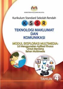 KEMENTERIAN PELAJARAN MALAYSIA. Kurikulum Standard Sekolah Rendah TEKNOLOGI MAKLUMAT DAN KOMUNIKASI