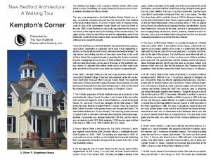 Kempton s Corner. New Bedford Architecture: A Walking Tour. Presented by The New Bedford Preservation Society, Inc