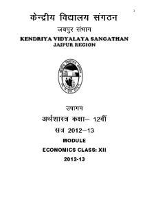 KENDRIYA VIDYALAYA SANGATHAN JAIPUR REGION MODULE ECONOMICS CLASS: XII