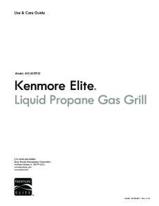 Kenmore Elite. Liquid Propane Gas Grill. Use & Care Guide. Model: