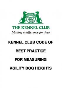KENNEL CLUB CODE OF BEST PRACTICE FOR MEASURING AGILITY DOG HEIGHTS