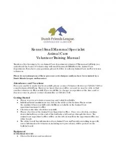 Kennel Small Mammal Specialist Animal Care Volunteer Training Manual