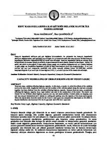 KENT KARAYOLLARINDA KAPAS TEN N BULANIK MANTIK LE MODELLENMES CAPACITY MODELLING OF URBAN HIGHWAYS BY FUZZY LOGIC
