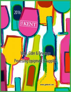 KENT. Wine, Cider & Beverage Processing Equipment & Supplies