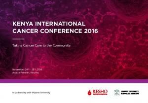 KENYA INTERNATIONAL CANCER CONFERENCE 2016