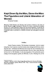 Kept Down By the Man, Damn the Man: The Figurative and Literal Alienation of Women