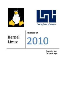 Kernel Linux. November 14. Docente: Ing. Carlos Ortega