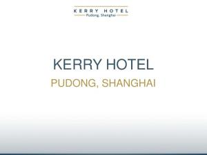 KERRY HOTEL PUDONG, SHANGHAI