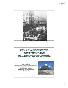 KEY ADVANCES IN THE TREATMENT AND MANAGEMENT OF ASTHMA