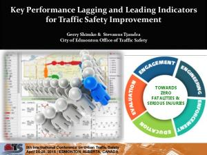 Key Performance Lagging and Leading Indicators for Traffic Safety Improvement